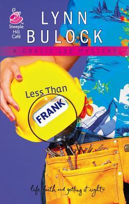 Less Than Frank - Bulock, Lynn
