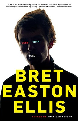 Less Than Zero - Ellis, Bret Easton