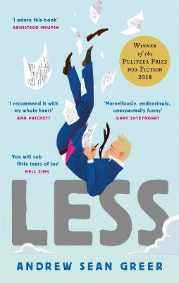 Less: Winner of the Pulitzer Prize for Fiction 2018 - Greer, Andrew Sean