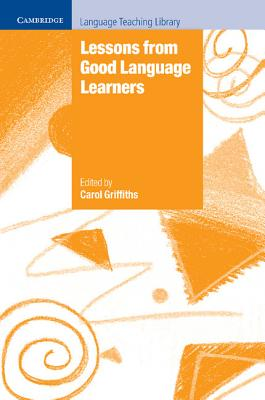 Lessons from Good Language Learners - Griffiths, Carol (Editor)