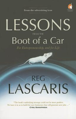 Lessons from the Boot of a Car - Lascaris, Reg