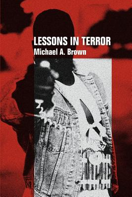 Lessons In Terror - Brown, Michael A