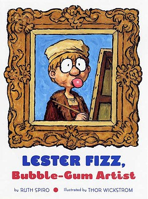 Lester Fizz, Bubble-Gum Artist - Spiro, Ruth