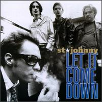 Let It Come Down - St. Johnny