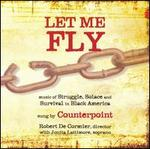 Let Me Fly: Music of Struggle, Solace and Survival in Black America