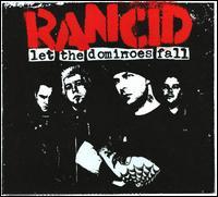 Let the Dominoes Fall - Rancid