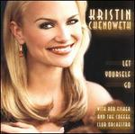 Let Yourself Go - Kristen Chenoweth