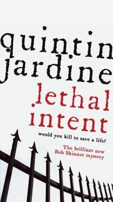 Lethal Intent - Jardine, Quintin