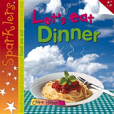 Let's Eat Dinner - Hibbert, Clare