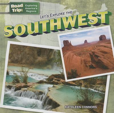 Let's Explore the Southwest - Connors, Kathleen