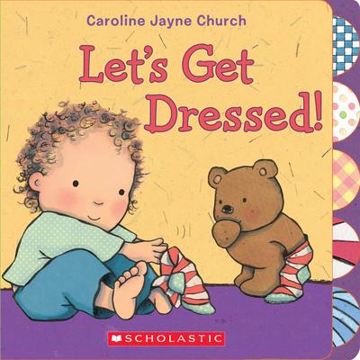 Let's Get Dressed! -