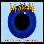 Let's Get Rocked [Germany CD]