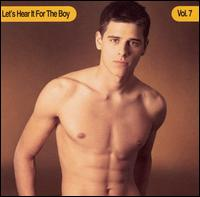 Let's Hear It for the Boy, Vol. 7 - Various Artists