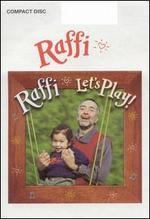 Let's Play! - Raffi