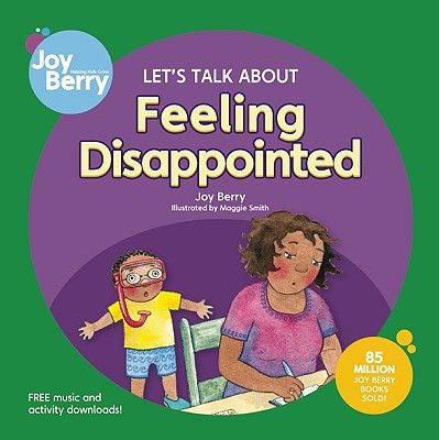 Let's Talk about Feeling Disappointed - Berry, Joy