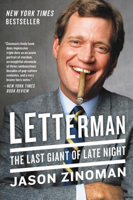 Letterman: The Last Giant of Late Night - Zinoman, Jason