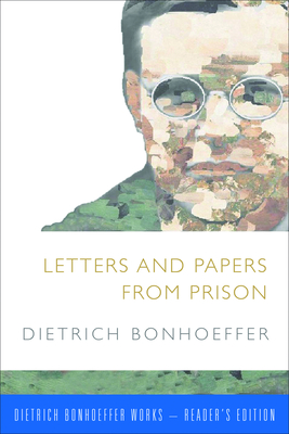 Letters and Papers from Prison - Bonhoeffer, Dietrich