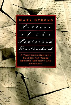 Letters of the Scattered Brotherhood - Strong, Mary