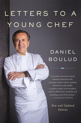 Letters to a Young Chef - Boulud, Daniel