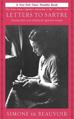 Letters to Sartre - De Beauvoir, Simone, and Hoare, Quintin (Editor)