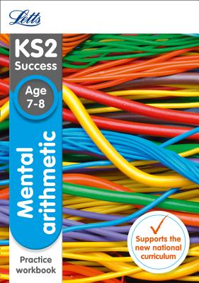 Letts Ks2 Sats Revision Success - New 2014 Curriculum - Mental Arithmetic Age 7-8 Practice Workbook - Collins UK