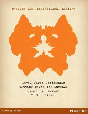 Level Three Leadership: Pearson New International Edition: Getting Below the Surface - Clawson, James G.