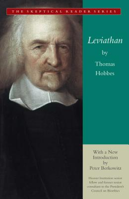 Leviathan: Or the Matter, Forme and Power of a Commonwealth Ecclasiasticall and Civil - Hobbes, Thomas, and Berkowitz, Peter (Introduction by)