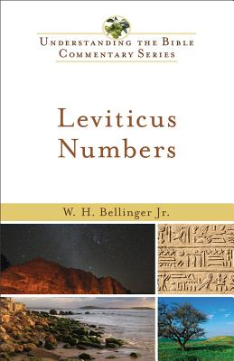 Leviticus and Numbers - Bellinger, W H