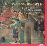 Li Tans Nouveaus - Anne Azéma (soprano); Constantinople
