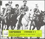 Liapounov: Symphonie No. 2