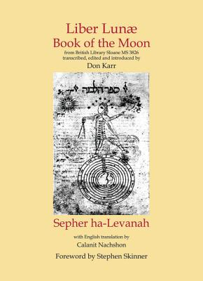 Liber Lunae, or Book of the Moon - Karr, Don