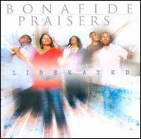 Liberated - Bonafide Praisers