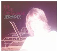Libraries - The Love Language