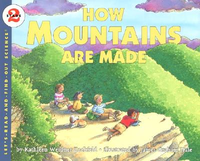 Library Book: How Mountains Are Made - Short, Deborah J, and Tinajero, Josefina Villamil, PhD, and Schifini, Alfredo
