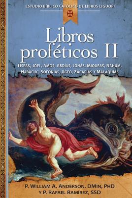 Libros Profeticos II - Anderson, William, and Ramirez, Rafael