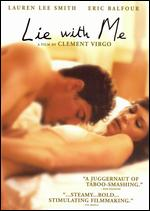 Lie With Me - Clement Virgo