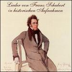 Lieder von Franz Schubert in historischen Aufnahmen