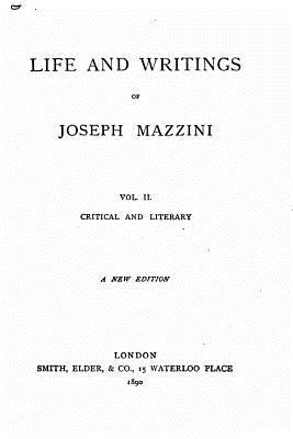 Life and Writings of Joseph Mazzini - Mazzini, Giuseppe
