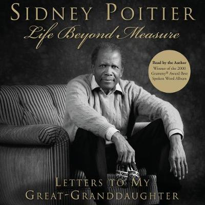 Life Beyond Measure - Poitier, Sidney (Read by)