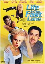 Life in the Fast Lane - Eleanor Gaver