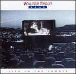 Life in the Jungle - Walter Trout