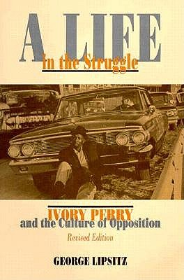 Life in the Struggle 2nd PB - Lipsitz, George