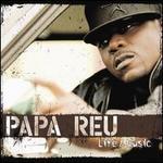 Life & Music - Papa Reu
