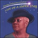 Life of a Superstar