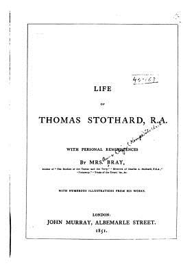Life of Thomas Stothard - Bray, Mrs