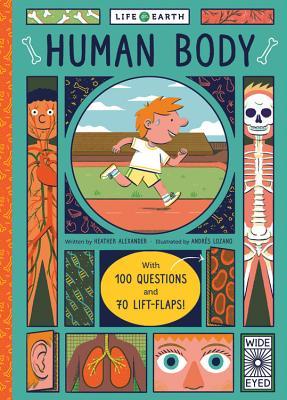 Life on Earth: Human Body - Alexander, Heather