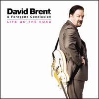 Life on the Road - David Brent & Forgone Conclusion