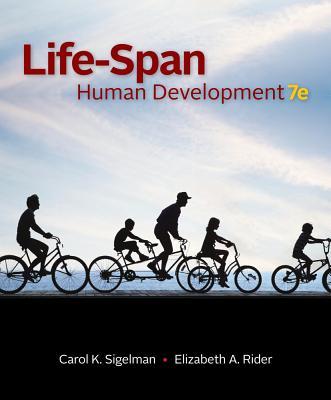 Life-Span Human Development - Sigelman, Carol K, and Rider, Elizabeth A
