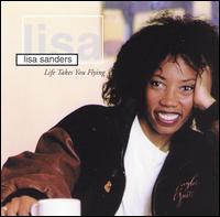 Life Takes You Flying - Lisa Sanders