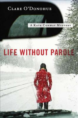 Life Without Parole - O'Donohue, Clare